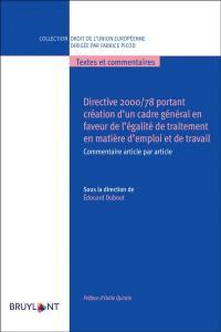 Directive 2000-78 portant création d'un cadre général en faveur de l'égalité de traitement en matière d'emploi et de travail