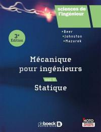 Mécanique pour ingénieurs. Volume 1, Statique