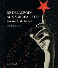 De Delacroix aux surréalistes
