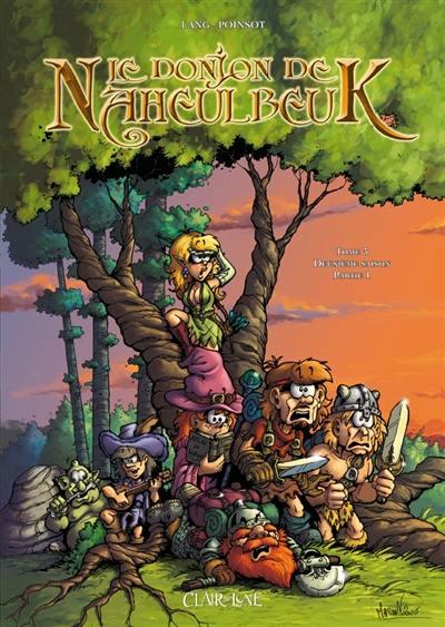 Le donjon de Naheulbeuk. Volume 3, Deuxième saison, partie 1