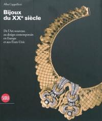 Bijoux du vingtième siècle en Europe et aux Etats-Unis