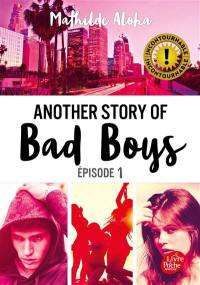 Another story of bad boys. Volume 1,