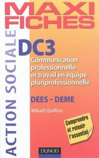 DC3, communication professionnelle et travail en équipe pluriprofessionnelle