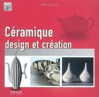 Céramique, design et création