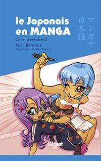 Le japonais en manga. Volume 2,
