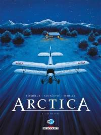 Arctica. Volume 6, Les fugitifs
