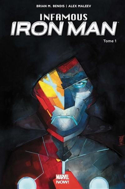 Infamous Iron Man. Volume 1, Rédemption