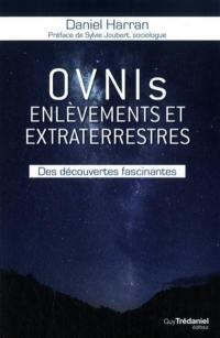 Ovnis, enlèvements et extraterrestres