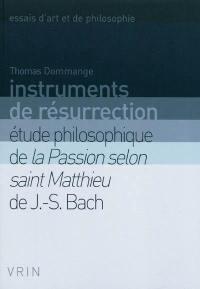 Instruments de résurrection