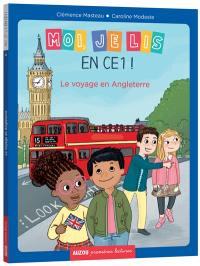 Moi, je lis en CE1 !. Volume 4, Le voyage en Angleterre