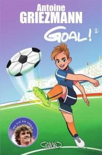 Goal !. Volume 1, Coups francs et coups fourrés