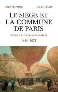 Le siège et la Commune de Paris