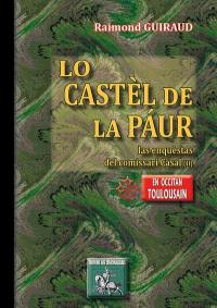 Las enquestas del comissari Casal. Volume 2, Lo castèl de la paur