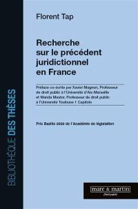 Recherche sur le précédent juridictionnel en France