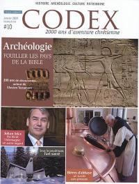 Codex : 2.000 ans d'aventure chrétienne. n° 10, Archéologie