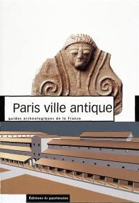 Paris, a roman city