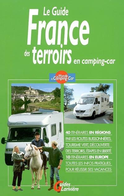 Le guide France des terroirs en camping-car