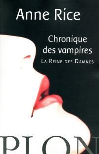 Chroniques des vampires, La reine des damnés