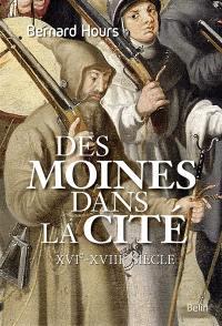 Des moines dans la cité