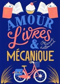 Amour, livres & mécanique