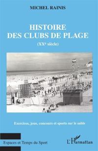 Histoire des clubs de plage au XXe siècle