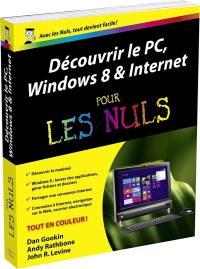 Découvrir le PC, Windows 8 & Internet pour les nuls