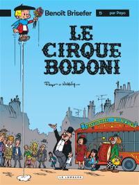 Benoît Brisefer. Volume 5, Le cirque Bodoni