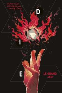 Die. Volume 3, Le grand jeu