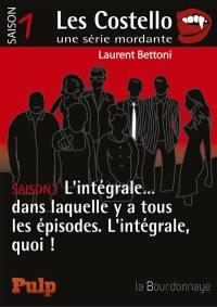 Les Costello, Saison 1, l'intégrale...
