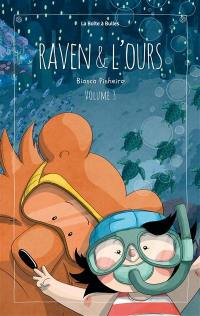 Raven & l'ours. Volume 3,