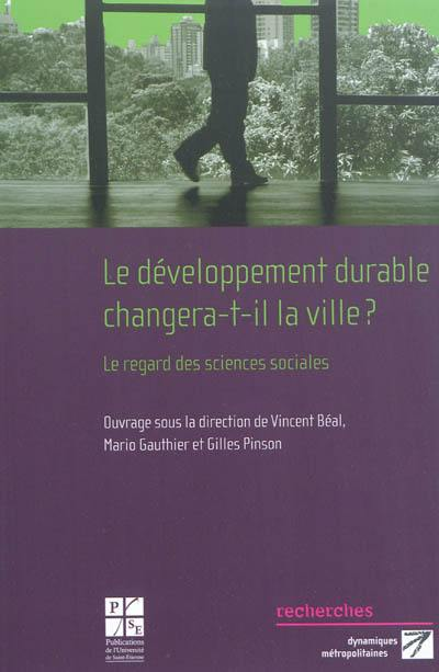 Le développement durable changera-t-il la ville ?