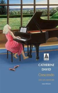 Crescendo : avis aux amateurs : essai littéraire