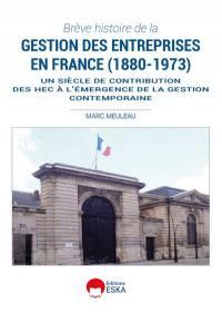 Les HEC et la première révolution managériale en France