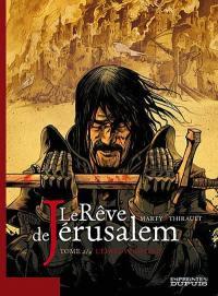 Le rêve de Jérusalem. Volume 2, L'épreuve divine