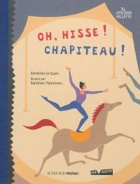Oh, hisse ! chapiteau !