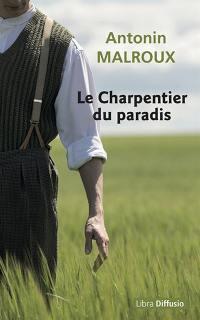 Le charpentier du paradis