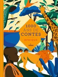 1.000 ans de contes : Afrique