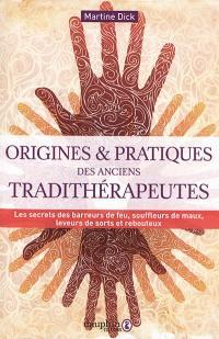 Origines et pratiques des anciens tradithérapeutes