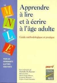 Apprendre à lire et à écrire à l'âge adulte