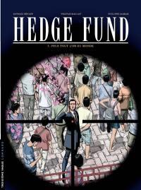 Hedge fund. Volume 7, Pour tout l'or du monde