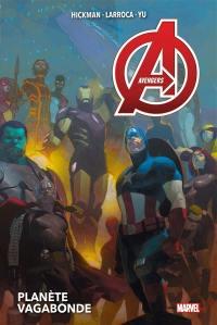Avengers. Volume 3, Planète vagabonde