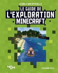 Le guide de l'exploration Minecraft