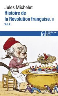 Histoire de la Révolution française. Vol. 2-2
