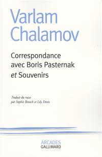 Correspondance avec Boris Pasternak. Souvenirs