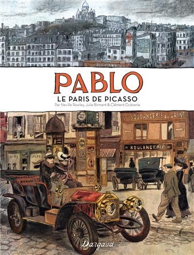Pablo : le Paris de Picasso