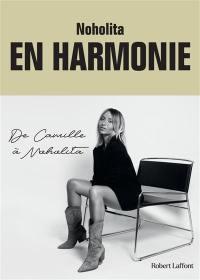En harmonie : de Camille à Noholita