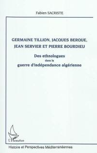Germaine Tillion, Jacques Berque, Jean Servier et Pierre Bourdieu