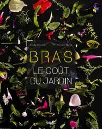 Bras, le goût du jardin