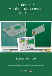 Nouveaux modèles universels de calcul