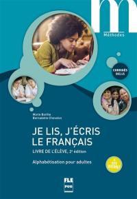 Je lis, j'écris le français